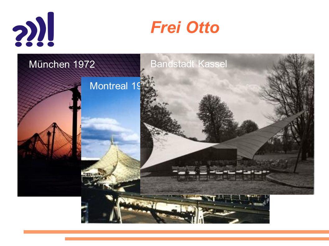 Frei Otto München 1972 Montreal 1967 Bandstadt Kassel