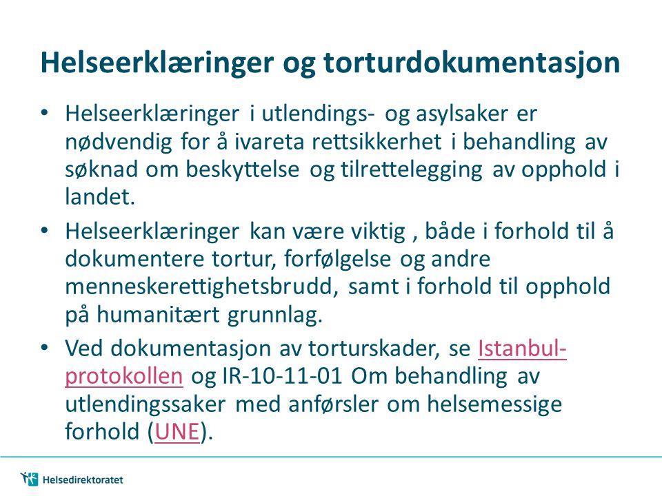 | 24 Helseerklæringer og torturdokumentasjon Helseerklæringer i utlendings- og asylsaker er nødvendig for å ivareta rettsikkerhet i behandling av søkn