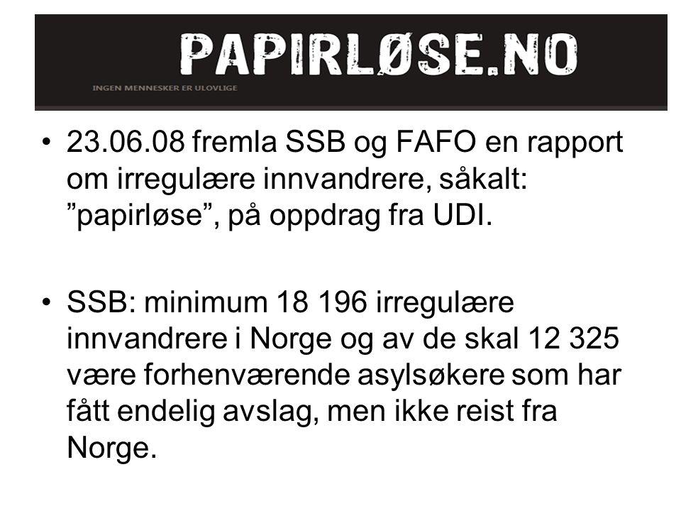 """23.06.08 fremla SSB og FAFO en rapport om irregulære innvandrere, såkalt: """"papirløse"""", på oppdrag fra UDI. SSB: minimum 18 196 irregulære innvandrere"""