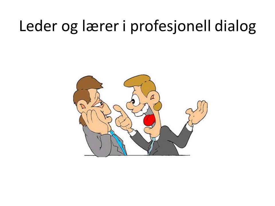 Leder og lærer i profesjonell dialog