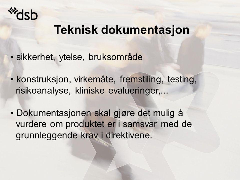 Teknisk dokumentasjon sikkerhet, ytelse, bruksområde konstruksjon, virkemåte, fremstiling, testing, risikoanalyse, kliniske evalueringer,...