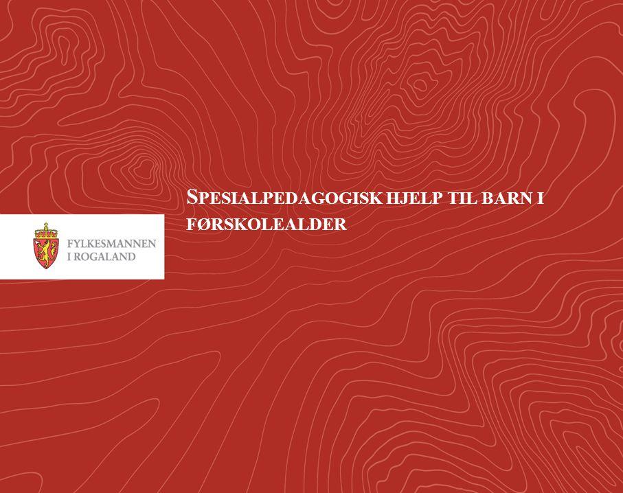 1 S PESIALPEDAGOGISK HJELP TIL BARN I FØRSKOLEALDER