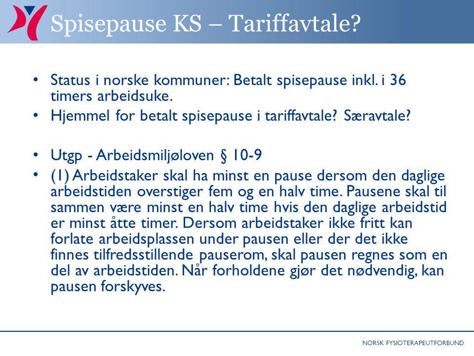 NORSK FYSIOTERAPEUTFORBUND Spisepause KS – Tariffavtale.