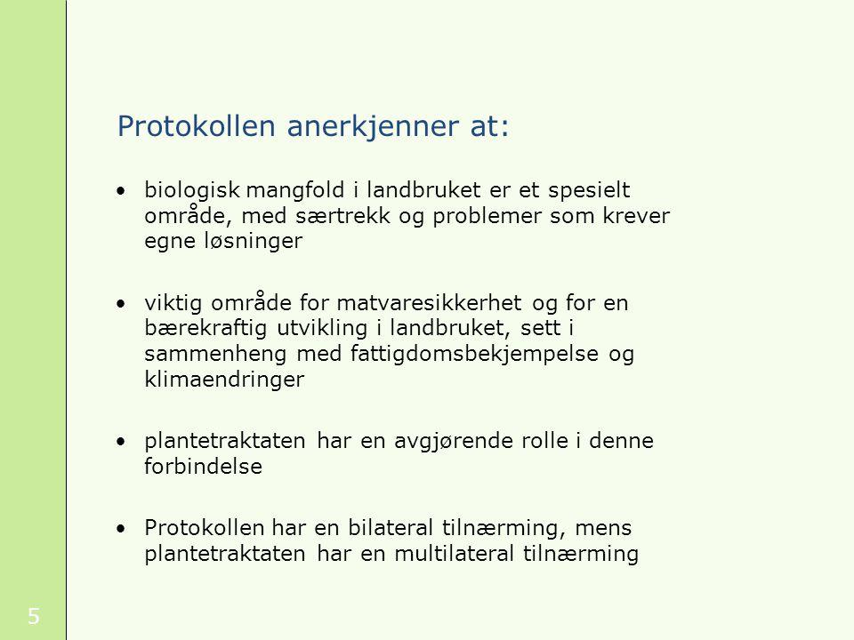 6 Forholdet til andre internasjonale avtaler, herunder plantetraktaten protokollen ikke til hinder for at partene utvikler og gjennomfører andre spesifikke avtaler om tilgang og utbyttefordeling ikke hierarki protokollen skal utfylle andre relevante avtaler når et annet spesifikt internasjonalt instrument får anvendelse, og ikke er i strid med CBD eller protokollen, skal protokollen ikke gjelde for parter til dette instrumentet mht.