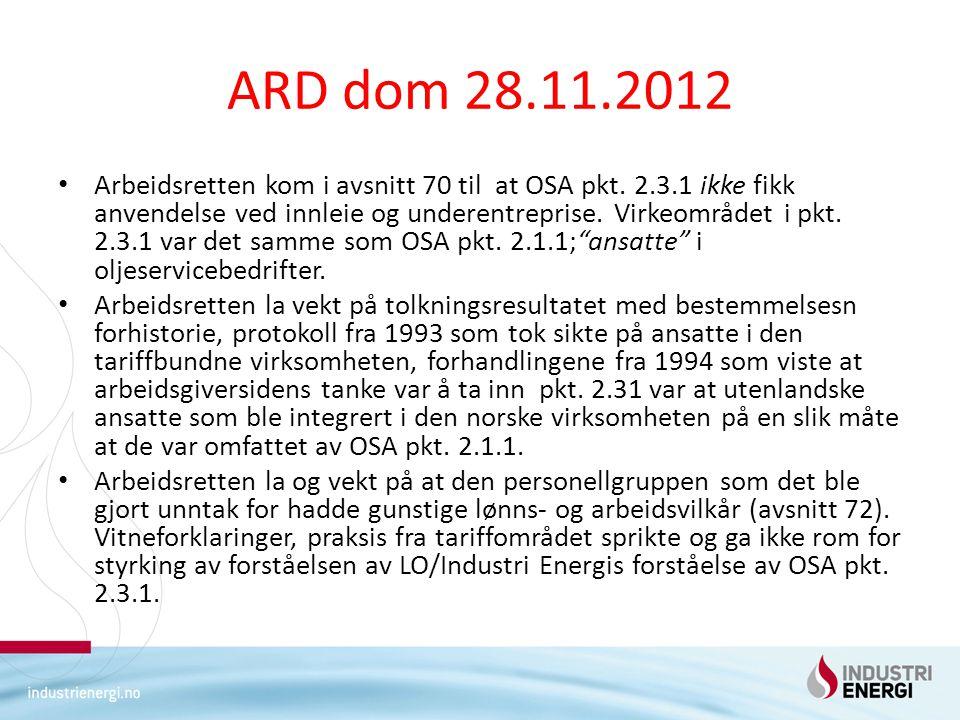 ARD dom 28.11.2012 Arbeidsretten kom i avsnitt 70 til at OSA pkt.