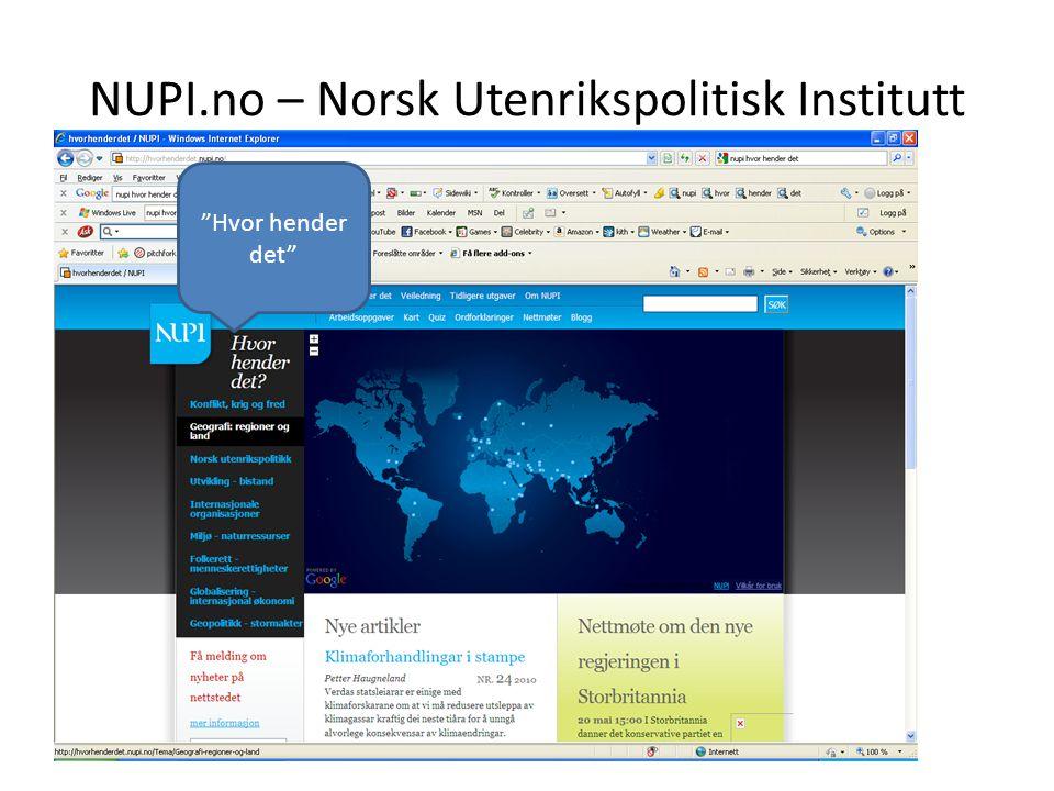 """NUPI.no – Norsk Utenrikspolitisk Institutt """"Hvor hender det"""""""