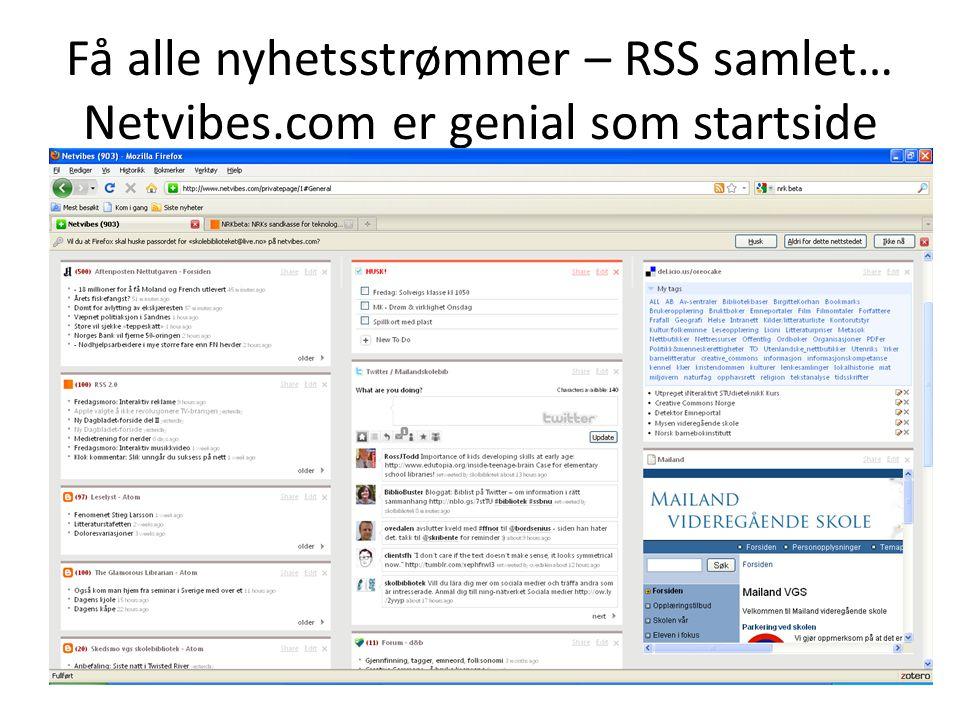 Få alle nyhetsstrømmer – RSS samlet… Netvibes.com er genial som startside
