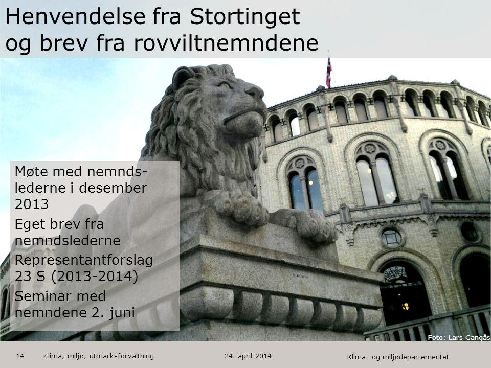Klima- og miljødepartementet Norsk mal: Startside med bilde HUSK: krediter fotograf om det brukes bilde 14 Møte med nemnds- lederne i desember 2013 Eg