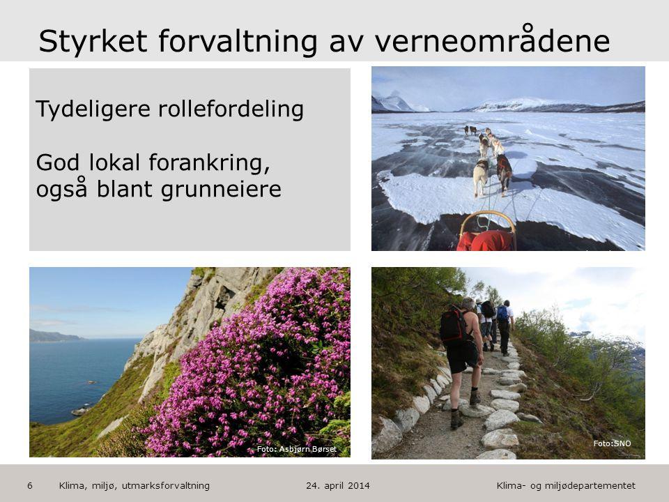Klima- og miljødepartementet Norsk mal: Tekst med kulepunkter HUSK: krediter fotograf om det brukes bilde 6 Foto: Marianne Gjørv Foto: Bente Rønning K