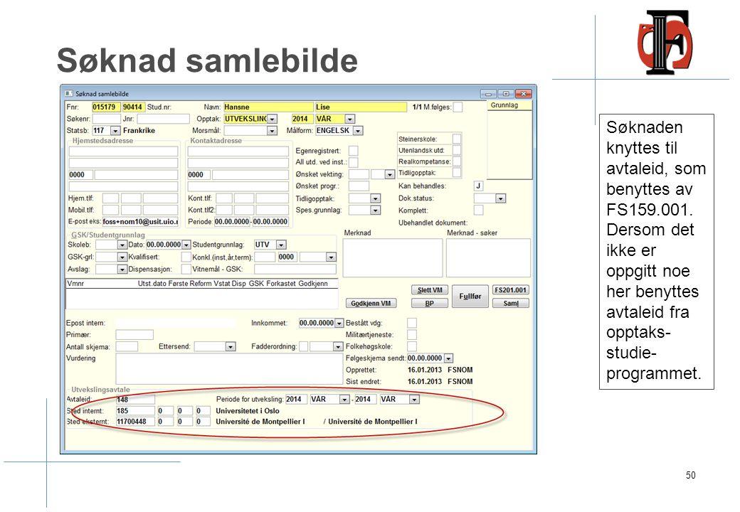 Søknad samlebilde 50 Søknaden knyttes til avtaleid, som benyttes av FS159.001. Dersom det ikke er oppgitt noe her benyttes avtaleid fra opptaks- studi