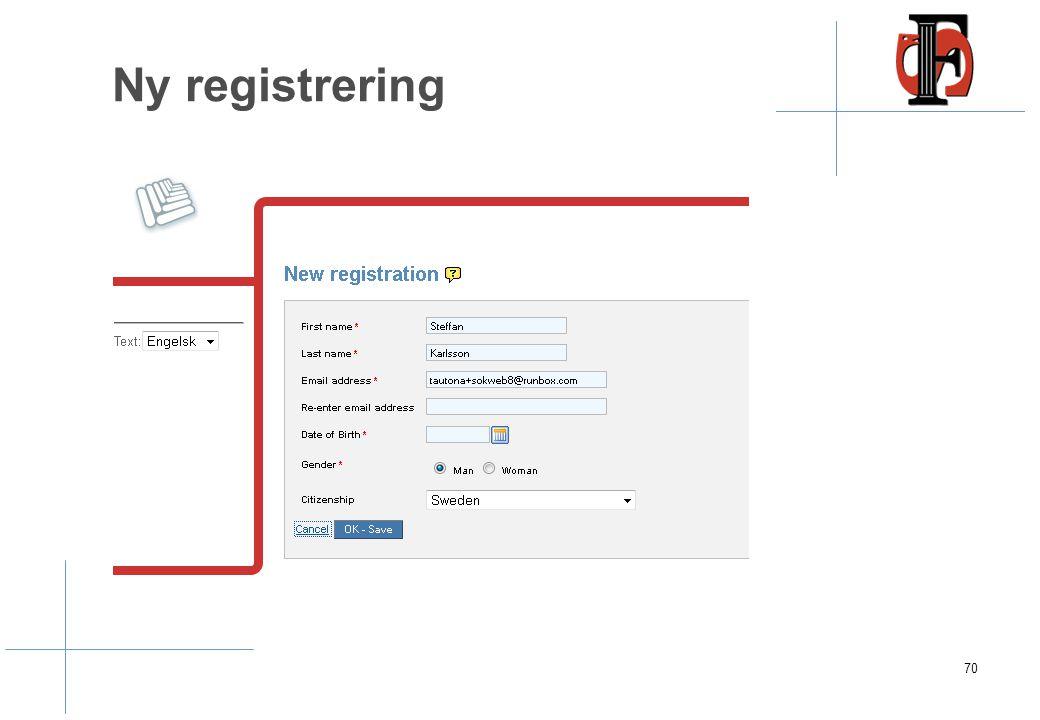 Ny registrering 70