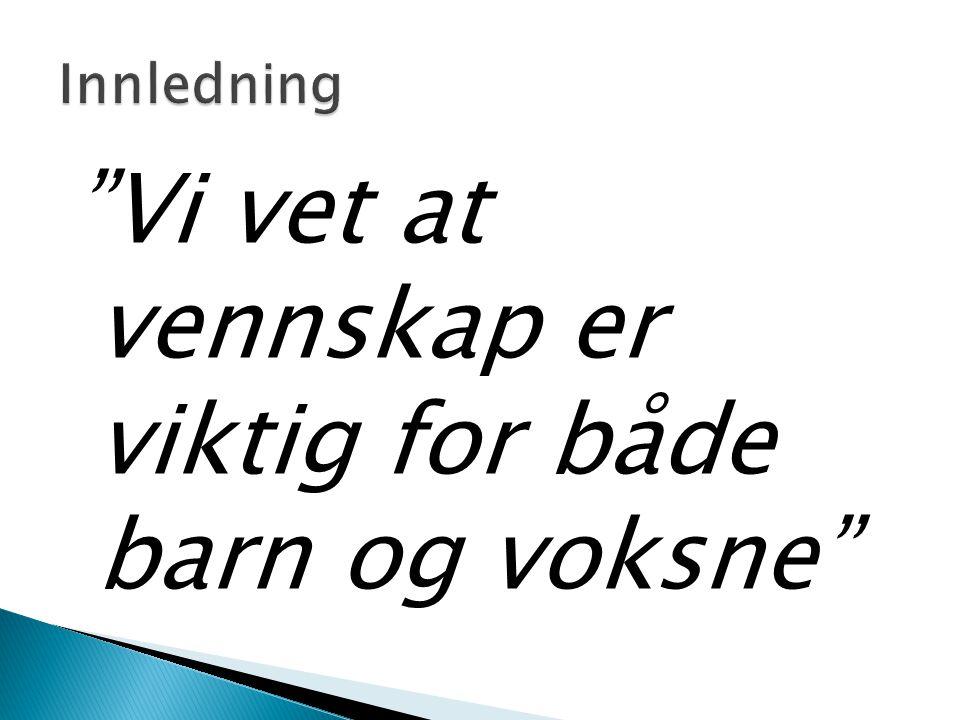 Det er satt i verk en aktiv innsats mot mobbing som et samarbeid mellom regjeringen, Kommunenes Sentralforbund, Foreldreutvalget for Grunnskolen, Utdanningsforbundet og Barneombudet.