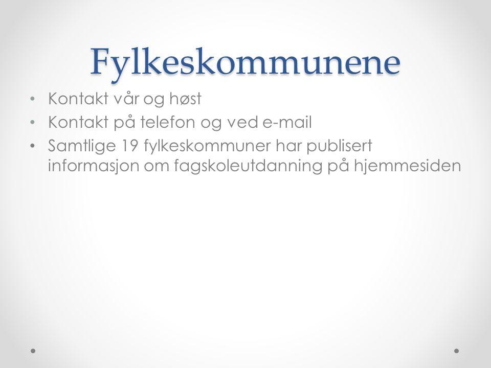 Fylkeskommunene Kontakt vår og høst Kontakt på telefon og ved e-mail Samtlige 19 fylkeskommuner har publisert informasjon om fagskoleutdanning på hjemmesiden