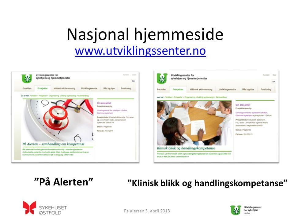 Nasjonal hjemmeside www.utviklingssenter.no På alerten 3.