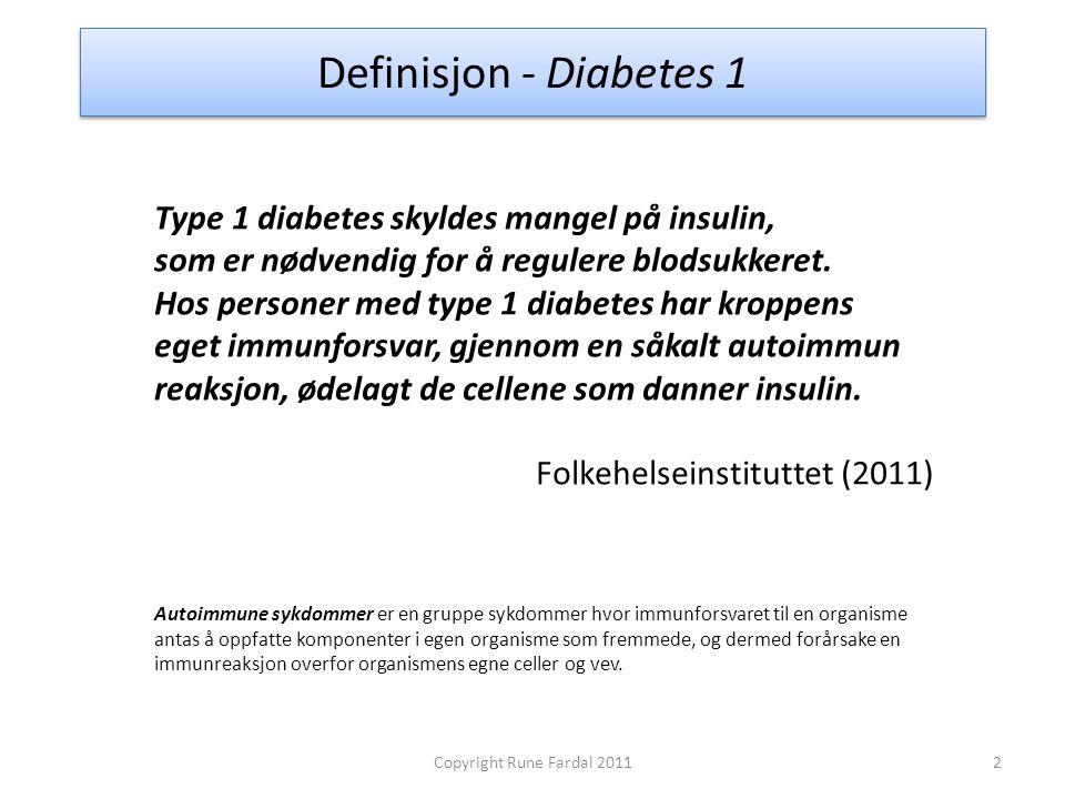 Definisjon - Diabetes 1 Type 1 diabetes skyldes mangel på insulin, som er nødvendig for å regulere blodsukkeret. Hos personer med type 1 diabetes har
