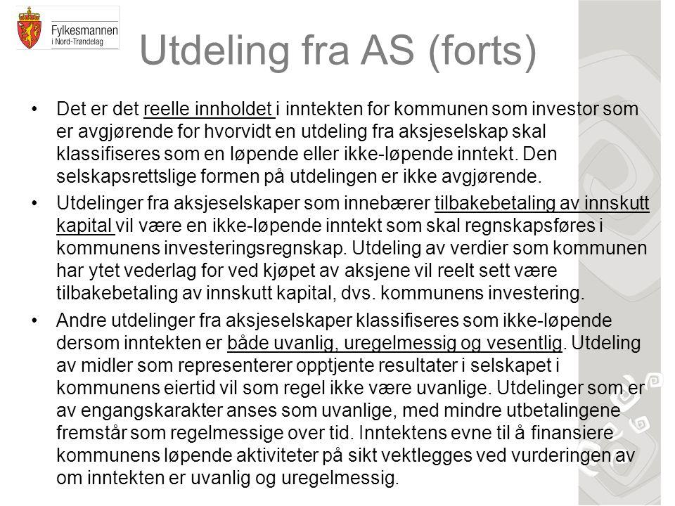 Utdeling fra AS (forts) Det er det reelle innholdet i inntekten for kommunen som investor som er avgjørende for hvorvidt en utdeling fra aksjeselskap
