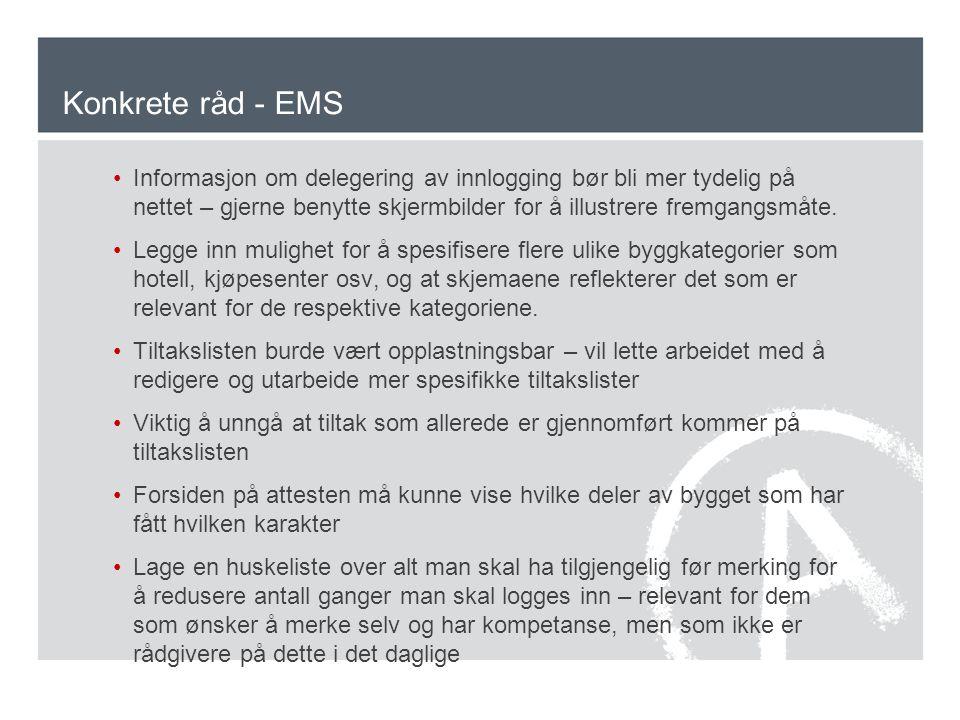 Konkrete råd - EMS Informasjon om delegering av innlogging bør bli mer tydelig på nettet – gjerne benytte skjermbilder for å illustrere fremgangsmåte.