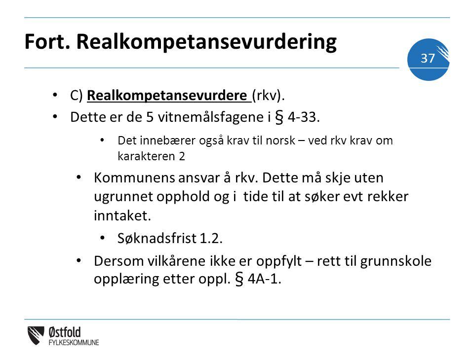 Fort.Realkompetansevurdering C) Realkompetansevurdere (rkv).