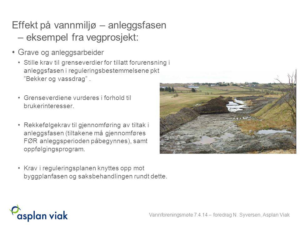 Follobanen Rigg- og anleggsområde på Åsland: Reguleringsbestemmelser: –Eget punkt om miljøprogram for prosjektering og miljøoppfølgingsplan for gjennomføring –Miljøprogram for prosjektering skal legges til grunn for detaljprosjektering og gjennomføring –MOP utformes i samråd med relevante myndigheter, skal foreligge ved søknad om tiltak og inngå i entreprenørkontraktene –Eget kap om bestemmelser for midlertidige rigg- og anleggsområder »Krav om tilbakeføringsplan (frist) »Spesifikke avbøtende tiltak i anleggsperioden (eks sedimenteringsbasseng) »Krav om utredning av forhold knyttet til utslipp (drens- og anleggsvann) og krav om miljørisikoanalyser.