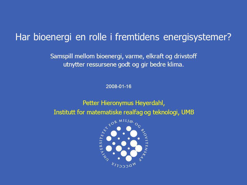 Har bioenergi en rolle i fremtidens energisystemer? Samspill mellom bioenergi, varme, elkraft og drivstoff utnytter ressursene godt og gir bedre klima