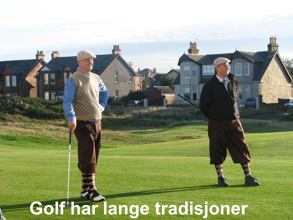 Golf har lange tradisjoner