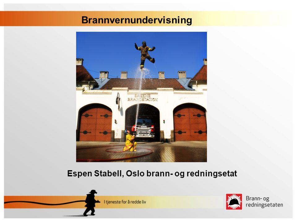 Brannvernundervisning Espen Stabell, Oslo brann- og redningsetat