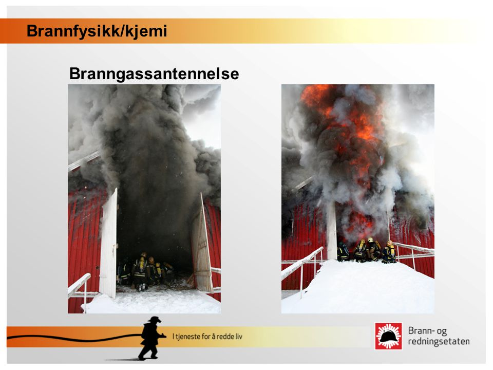 Branngassantennelse Brannfysikk/kjemi