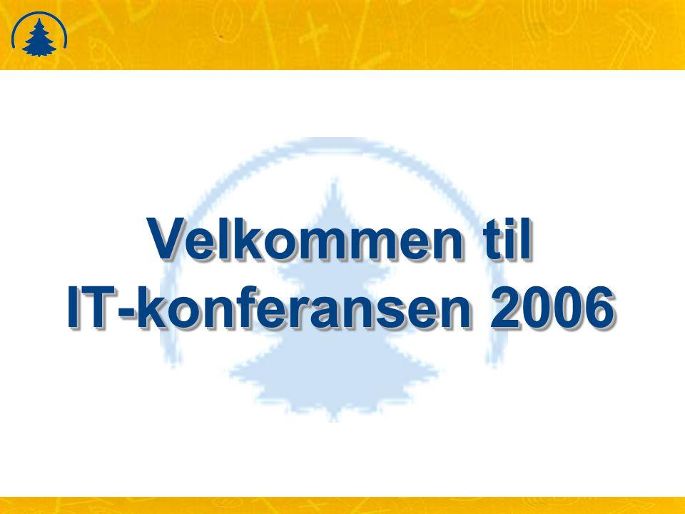 Velkommen til IT-konferansen 2006