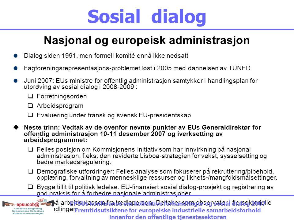 Sosial dialog Lokal og regional regjering Arbeidsprogram 2006-2007: Utveksling av synspunkter på demografisk endring og forvaltning av menneskelige re