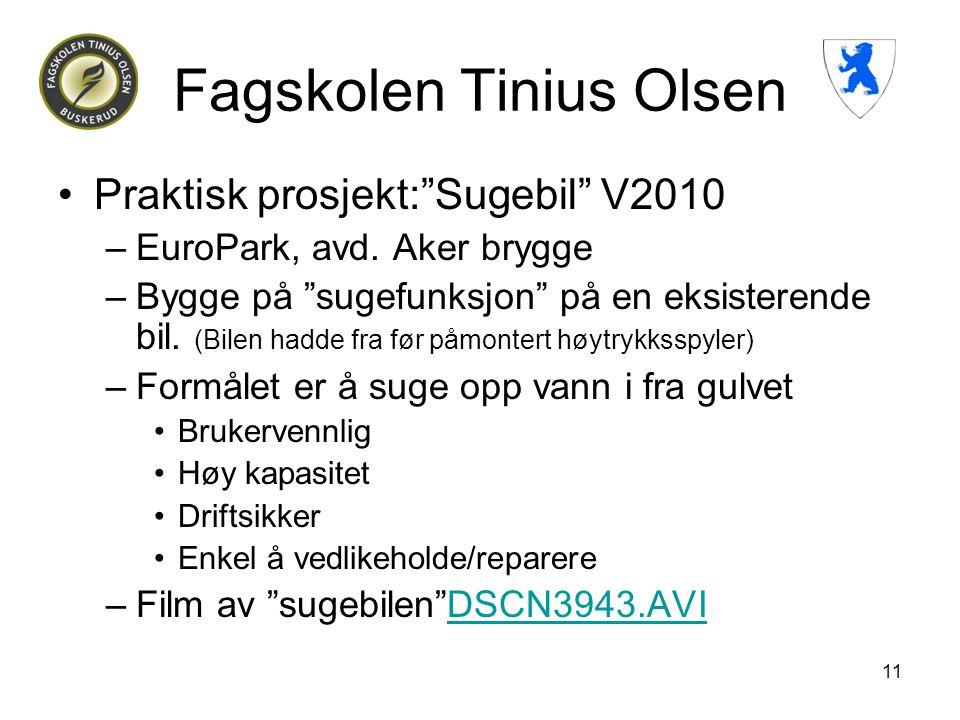 """Fagskolen Tinius Olsen •Praktisk prosjekt:""""Sugebil"""" V2010 –EuroPark, avd. Aker brygge –Bygge på """"sugefunksjon"""" på en eksisterende bil. (Bilen hadde fr"""