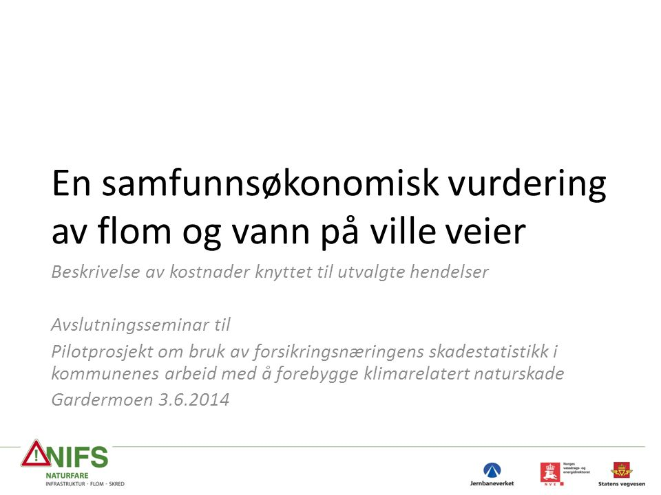 Flomhendelse i Gudbrandsdalen mai 2013 – Samfunnsøkonomiske kostnader jernbane 22 PostBeskrivelseBeløp (mill.