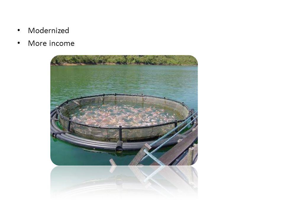 • Modernized • More income