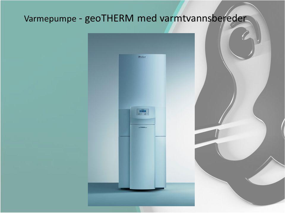 Varmepumpe - geoTHERM med varmtvannsbereder