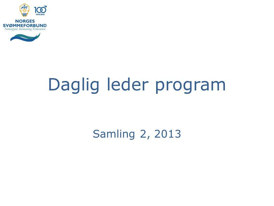 Daglig leder program Samling 2, 2013