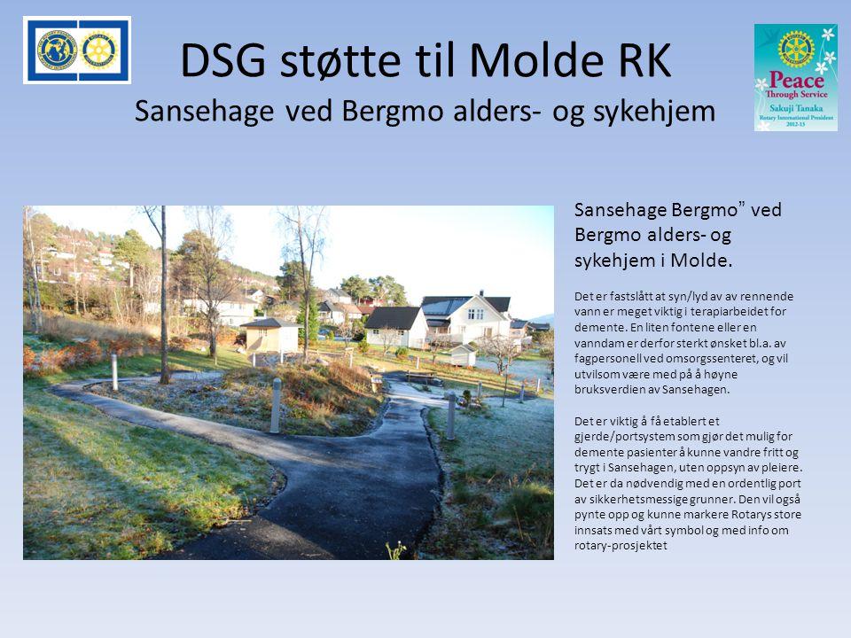 DSG støtte til Molde RK Sansehage ved Bergmo alders- og sykehjem Sansehage Bergmo ved Bergmo alders- og sykehjem i Molde.