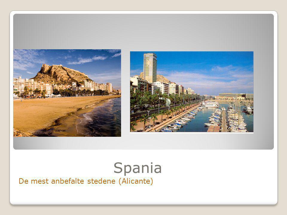Spania De mest anbefalte stedene (Alicante)