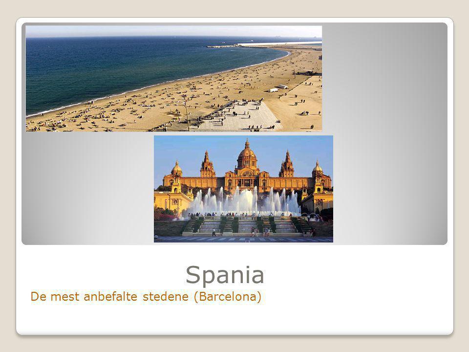 Spania De mest anbefalte stedene (Barcelona)