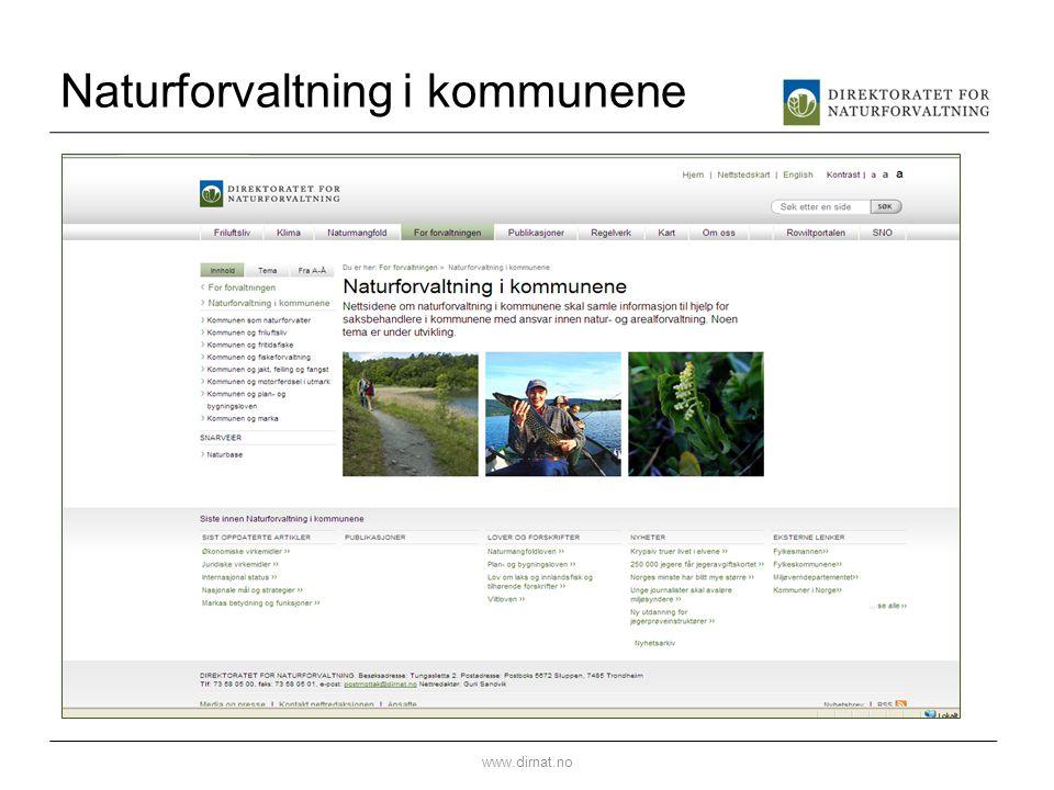 Naturforvaltning i kommunene www.dirnat.no