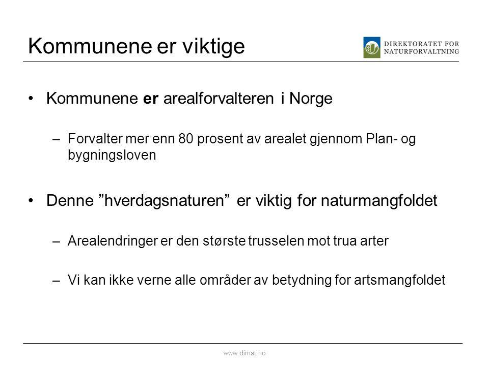 """Kommunene er viktige •Kommunene er arealforvalteren i Norge –Forvalter mer enn 80 prosent av arealet gjennom Plan- og bygningsloven •Denne """"hverdagsna"""