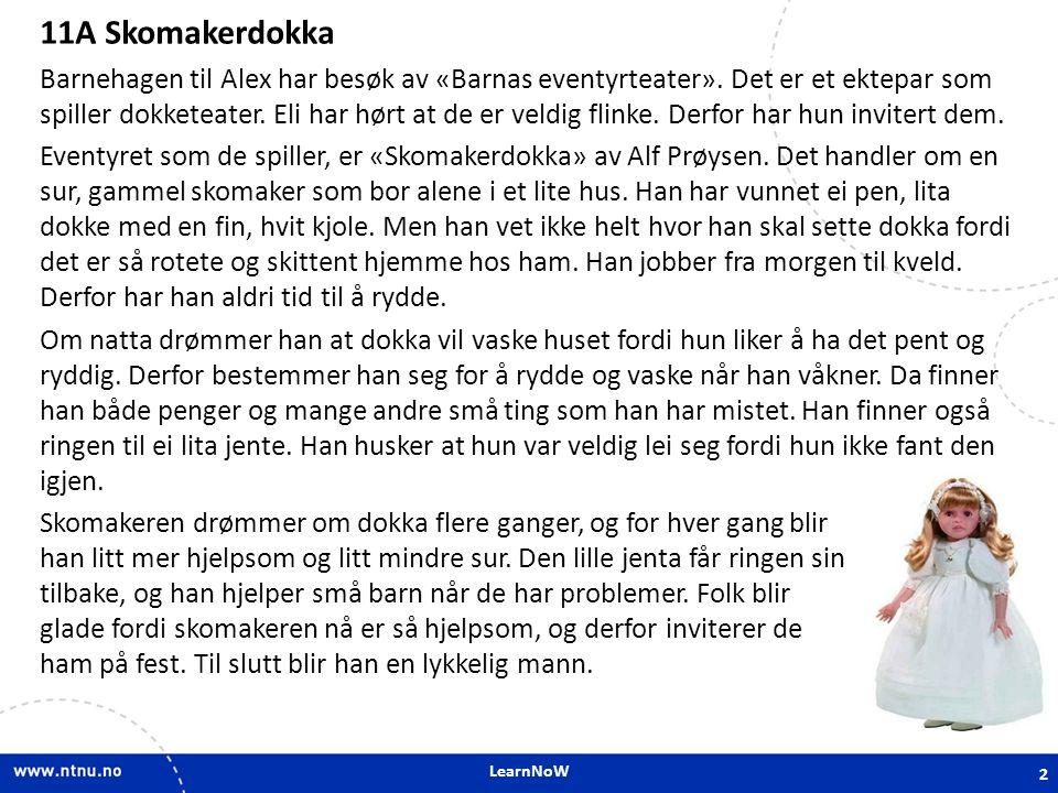 LearnNoW 11A.3 Short answers Liker du kaffe.Kan du norsk.