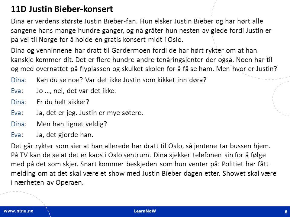 LearnNoW 11D Justin Bieber-konsert 11D Verb Dina sover nesten ikke om natta.