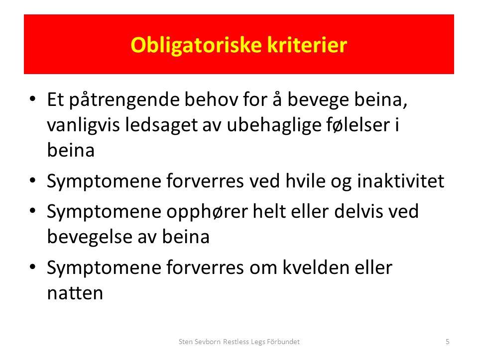 Restless Legs Syndrom (RLS) Årsaker till sekundær RLS • Blodmangel/jernmangel – Blodgivere, årerlating – Menstruasjon • Graviditet (hormoner, jernbrist?) • Magnesiummangel • Parkinson • Nyresykdom og dialyse • Polyneuropati • Ryggmargskade • Sømnapné • Terapi med vissa legemidler • Vitaminmangel – B12 – Folsyre Sten Sevborn Restless Legs Förbundet26