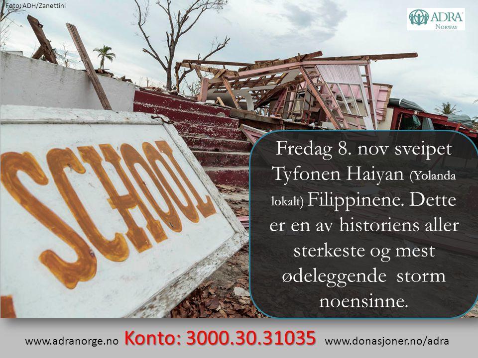 Fredag 8. nov sveipet Tyfonen Haiyan (Yolanda lokalt) Filippinene. Dette er en av historiens aller sterkeste og mest ødeleggende storm noensinne. Kont