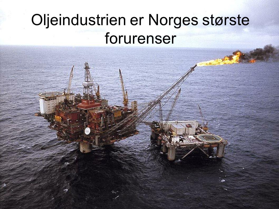 Oljeindustrien er Norges største forurenser