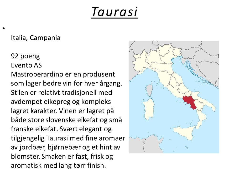 Taurasi • Italia, Campania 92 poeng Evento AS Mastroberardino er en produsent som lager bedre vin for hver årgang. Stilen er relativt tradisjonell med