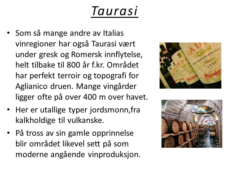 Taurasi • Som så mange andre av Italias vinregioner har også Taurasi vært under gresk og Romersk innflytelse, helt tilbake til 800 år f.kr. Området ha