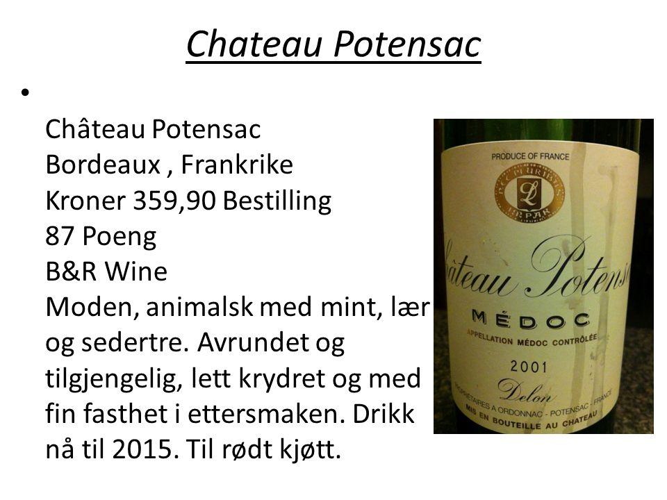 Chateau Potensac • Château Potensac Bordeaux, Frankrike Kroner 359,90 Bestilling 87 Poeng B&R Wine Moden, animalsk med mint, lær og sedertre. Avrundet