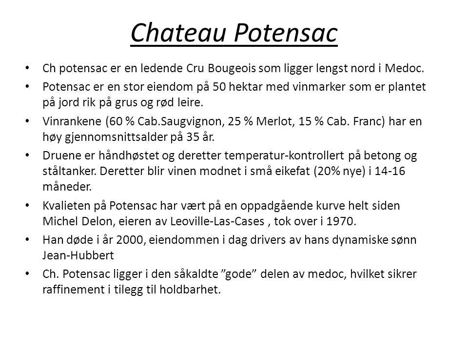 Chateau Potensac • Ch potensac er en ledende Cru Bougeois som ligger lengst nord i Medoc. • Potensac er en stor eiendom på 50 hektar med vinmarker som
