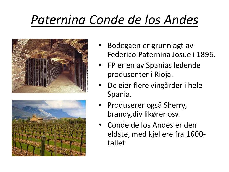 Paternina Conde de los Andes • Bodegaen er grunnlagt av Federico Paternina Josue i 1896. • FP er en av Spanias ledende produsenter i Rioja. • De eier