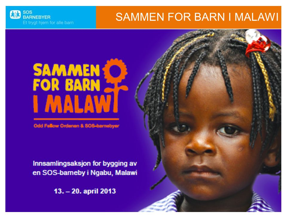 SAMMEN FOR BARN I MALAWI Odd Fellow Ordenen  Bli med og meld deg til å selge 30 solsikkefrøposer.